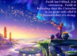 Faith is visionary.