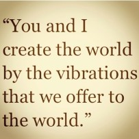 In that case, why not vibrate at Love or above?