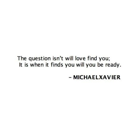 will you be ready for love by Michael Xavier