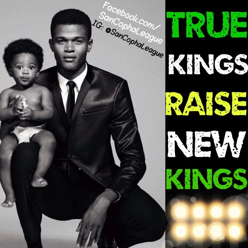 strong men need to raise their sons as kings