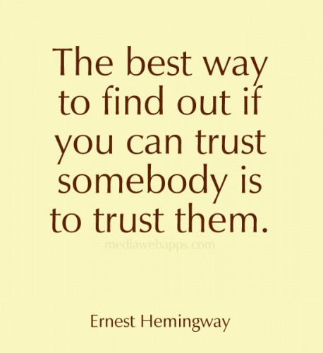 trust quote by ernest hemingway