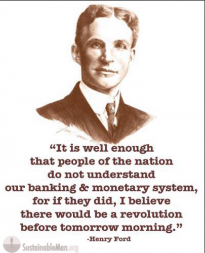 monetary system quote by Henry Ford