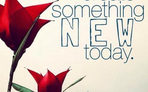 new beginnings, create, creativity, art