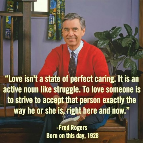 Fred Rogers, love is acceptance