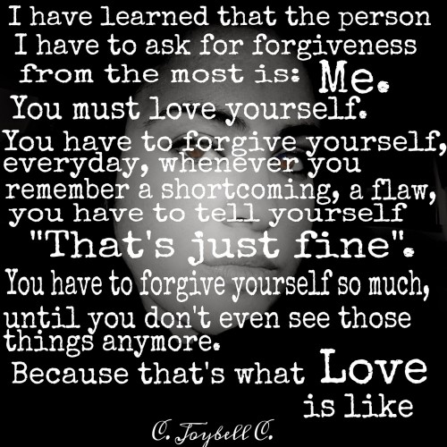 forgive yourself, forgiveness, love yourself
