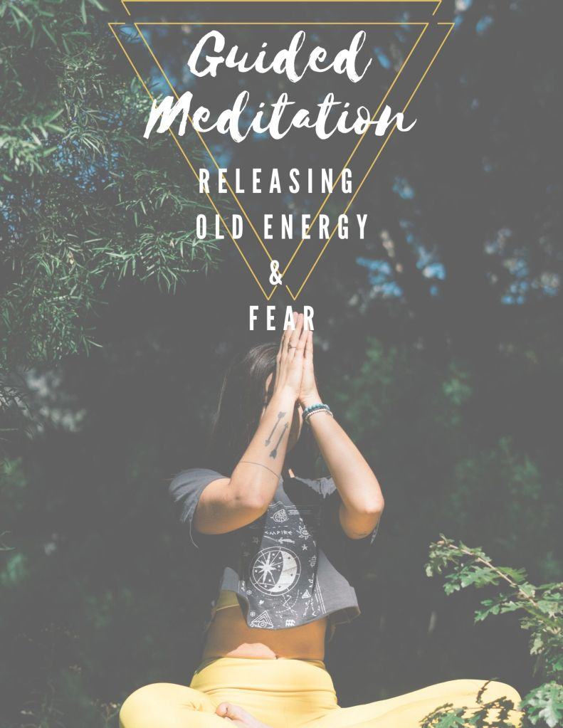 guided meditation release fear old energy peace past lives reincarnation old beliefs meditate inner peace
